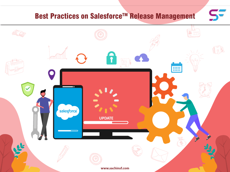 Best Practices on Salesforce Release Management