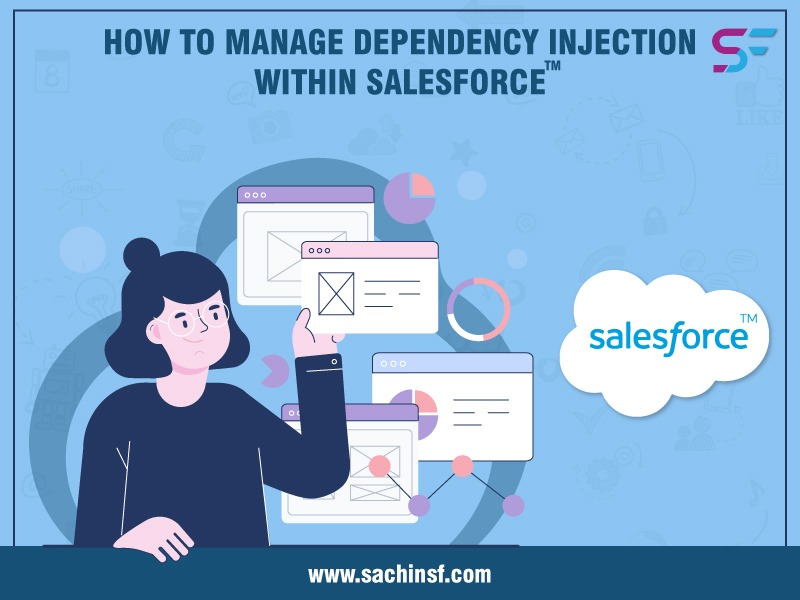 How-To-Manage-Dependency-Injection-Within-Salesforce-fb