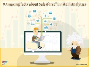 9 Amazing facts about Salesforce Einstein Analytics