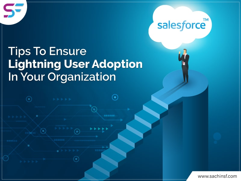 Tips-To-Ensure-Lightning-User-Adoption-In-Your-Organization-min