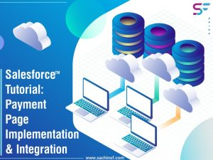Salesforce Tutorial: Payment Page Implementation & Integration