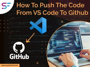 How To Push The Code From VS Code To GitHub