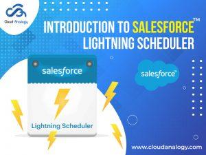 Introduction To Salesforce Lightning Scheduler